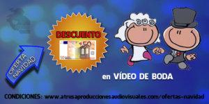 OFERTA NAVIDAD 50e vídeo boda